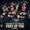 Oscar P, Bliss - Part Of You (Enoo Napa Remix)