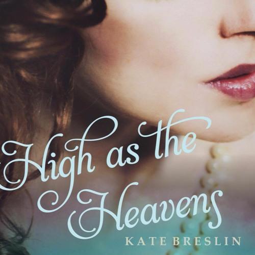 """High as the Heavens"" by Kate Breslin, read by Renee Ertl"
