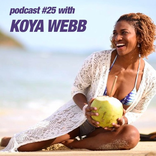 Baby steps to aligning your life with Koya Webb
