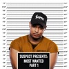 SUSPECT ' ( Monthly )Most Wanted ' Mini Mix Pt 1 ( FREE DOWNLOAD )
