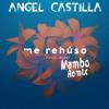 Danny Ocean - Me Rehúso ( Angel Castilla Remix Mambo ) Leer descripcion!