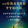 "Neil deGrasse Tyson on His New Book, ""Astrophysics for People in a Hurry"""