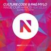 Culture Code, Pag & Mylo Feat. Elex - Raise Our Hands (ElementD Remix) mp3