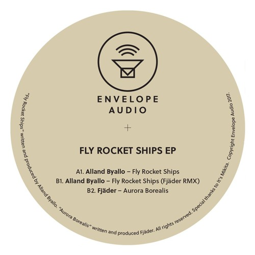 B1 - Alland Byallo - Fly Rocket Ships (Fjäder RMX) - ENAU 001 - SNIPPET