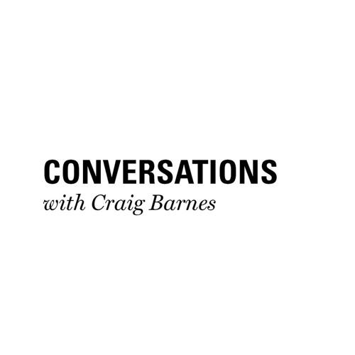 CONVERSATIONS with Craig Barnes