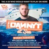 Danny T at Sea, Magaluf DJ Competition