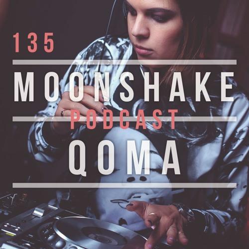 Moonshake Podcast - Mix By QOMA  - 135