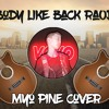 Body Like A Back Road | Myo Pine Cover