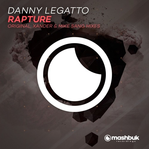 Danny Legatto- Rapture (Mike Sang Remix)[PREVIEW]