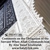 Comments on the Obligation of the Servant When Allah Commands him By Abu Yusuf Khaleefah