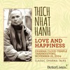 Love and Happiness with Thich Nhat Hahn Thanksgiving 2004- Preview 1
