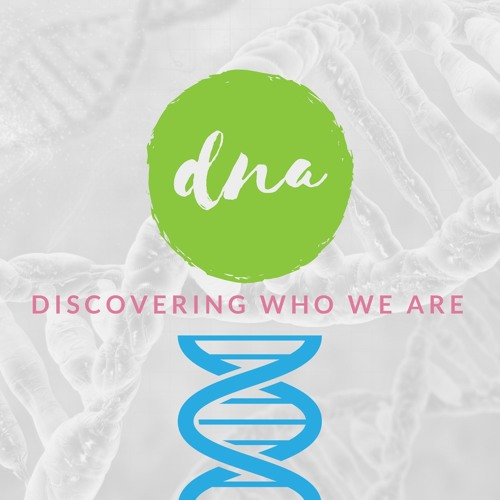 DNA: Discovering Who We Are — Inclusion
