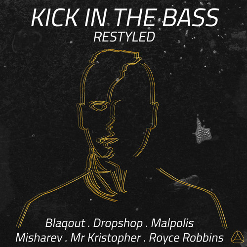 Darku J + Styles & Complete feat SISTERWIFE - Kick In The Bass (Blaqout Remix) [FREE DOWNLOAD]