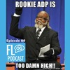 Episode 89 - Rookie ADP Too Damn High!