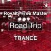 Royalty Free Music - Road Trip (Trance) By Mikas