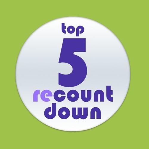 Top 5 Recountdown