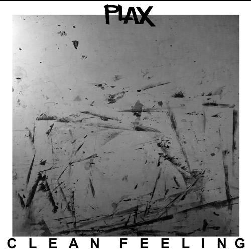 Plax — Clean Feeling