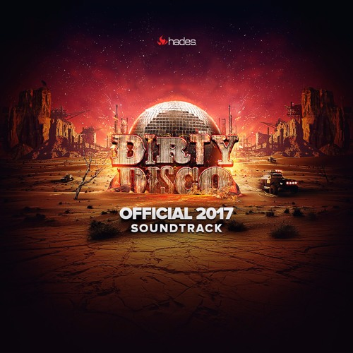 Sam Groove - Official Dirty Disco 2017 Soundtrack Mix