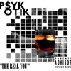 P$YKOTIK - The Real You (2017