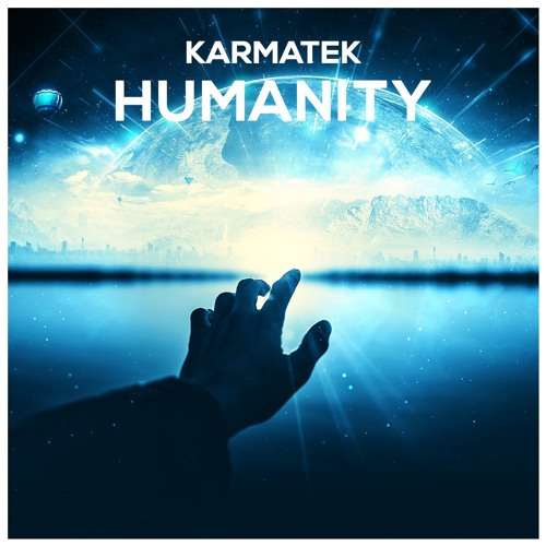Karmatek - Humanity (Original Mix)
