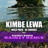 Wild Pack Kimbe Lewa (KAINZY Remix) 2017