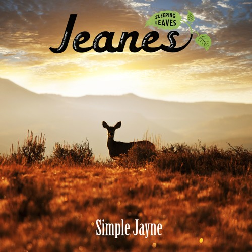 JEANES - Simple Jayne (with morning blackbirds) Performed by Catherine Hershey