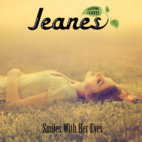 JEANES - Smiles with her eyes  - Arranged & Performed by Emily Zornado