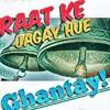 Raat Ke Jagay Hue Ghantay!