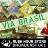 Store Broadcast 001 | Via Brasil