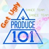Get Ugly - Produce 101 S2 Dance Team