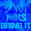 Brandon Phillips - Bring It