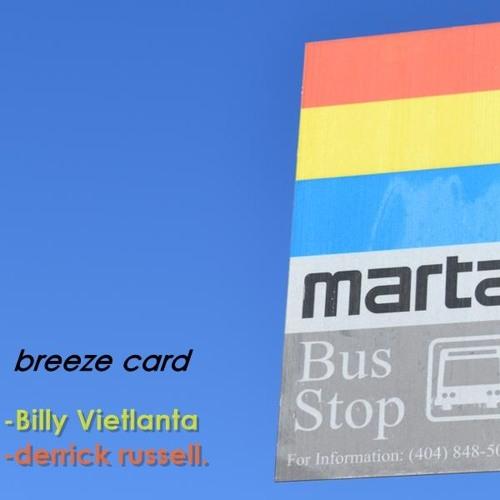 Billy Vietlanta & derrick russell-Breeze Card