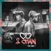 2chain Kihyun X Jooheon You And I Mp3