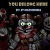 FNAF SISTER LOCATION RAP By JT Machinima - You Belong Here