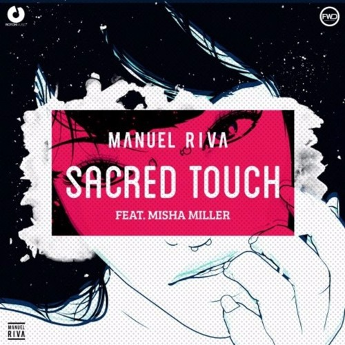 Manuel Riva - Sacred Touch (Paul Damixie Remix)