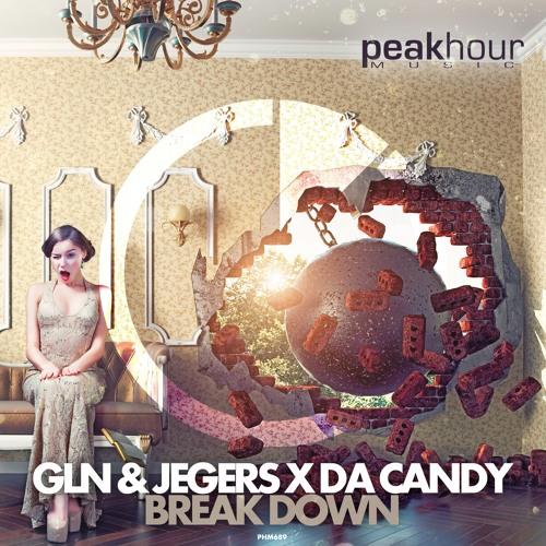 GLN & Jegers X Da Candy - Break Down (Original Mix)