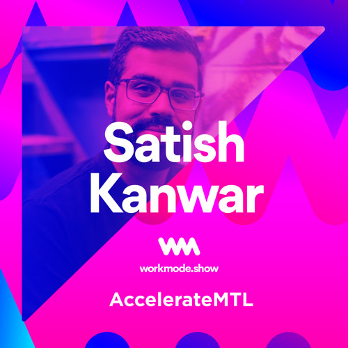 Episode 24 : Satish Kanwar
