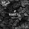 Big Gigantic - All Of Me (Feat. Logic & Rozes) [Naderi Remix]