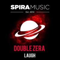 Double Zera - Laugh