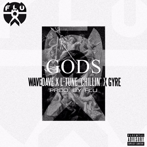 """Gods ft Wavedave, L-Tune """"Chillin"""" and Gyre"""