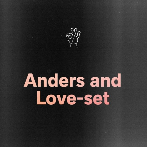 Anders and Love mix (Brown Fat Sessions #002)