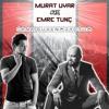 Murat Uyar Ft Emre Tunc - Sana Güvenmiyorum 2017