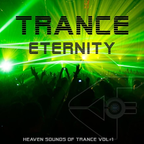 Trance Eternity Vol#1 | Heaven Sounds of Trance 2017 | Essential Trance Energy - Out Tonight