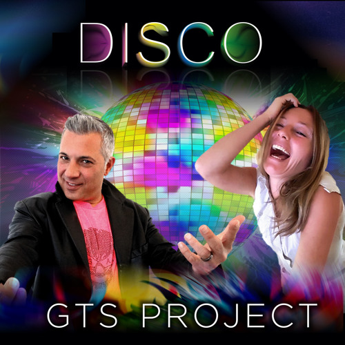 GTS Project - Disco (Eurodance Mix)