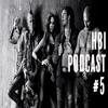 Bullshitters of the Galaxy! - HBI Episode 5