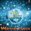 Wavelogix - Next Stop Oblivion