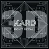 Kard - Don`t Recall 3D Audio (Use Headphone)