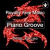 Royalty Free Music - Piano Groove (Deep House) By F3D