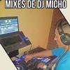 DJ MICHO AUDIO EN VIVO