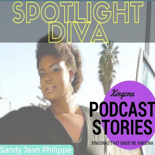 La Xingona- Spotlight Diva- Sandy Jean Philippe